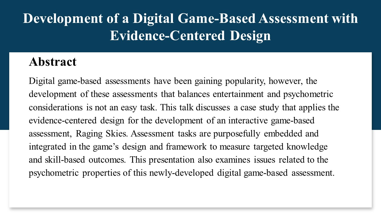 崔迎博士:Development of a Digital Game-Based Assessment with Evidence-Centered Design